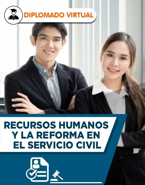 Diplomado en Recursos HUmanos y la Reforma en el Servicio Civil